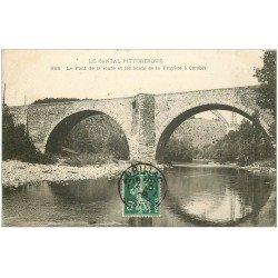 carte postale ancienne 15 AURILLAC. Pont et bords de la Truyère à Carabit 1908