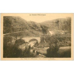 carte postale ancienne 15 CROZAT. Pont et Moulin. Gorges de la Maronne