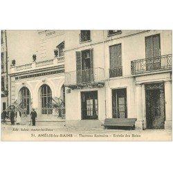 carte postale ancienne 66 AMELIE-LES-BAINS. Entrée des Bains Thermes Romains