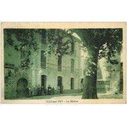 carte postale ancienne 66 ILLE-SUR-TET. La Mairie 1930 animation