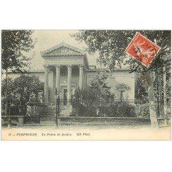 carte postale ancienne 66 PERPIGNAN. Le Palais de Justice 1913