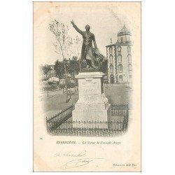 carte postale ancienne 66 PERPIGNAN. Statue de François Arago 1905