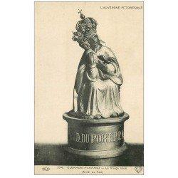 carte postale ancienne 63 CLERMONT-FERRAND. La Vierge Noire