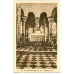 carte postale ancienne 03 ABBAYE SAINT-VINCENT DE CHANTELLE. Le Maître Autel