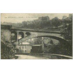 carte postale ancienne 63 THIERS. Le Pont Saint-Roch 1917