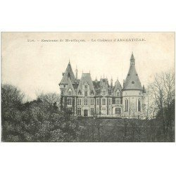 carte postale ancienne 03 ARGENTIERE Le Château
