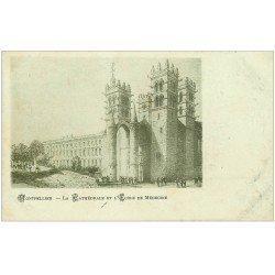 carte postale ancienne 34 MONTPELLIER. Ecole de Médecine et Cathédrale vers 1900