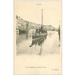 carte postale ancienne 34 SETE CETTE. Torpilleur Canal