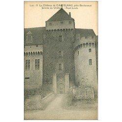 carte postale ancienne 46 CASTELNAU-BRETENOUX. Château Pont-Levis