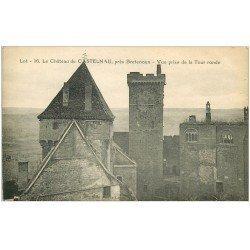 carte postale ancienne 46 CASTELNAU-BRETENOUX. Château Vue Tour Ronde