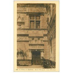 carte postale ancienne 46 CHATEAU DE MONTAL. Entrée