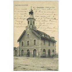 carte postale ancienne 03 CHANTELLE. Hôtel de Ville 1913