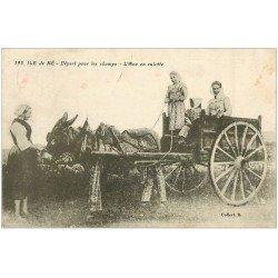 carte postale ancienne 17 ILE DE RE. Départ pour les Champs. L'âne en culotte. Attelage