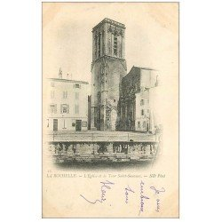 carte postale ancienne 17 LA ROCHELLE. Eglise et Tour Saint-Sauveur 1902 Cordonnerie Saboterie