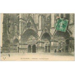carte postale ancienne 18 BOURGES. La Cathédrale les Cinq Portails 1913