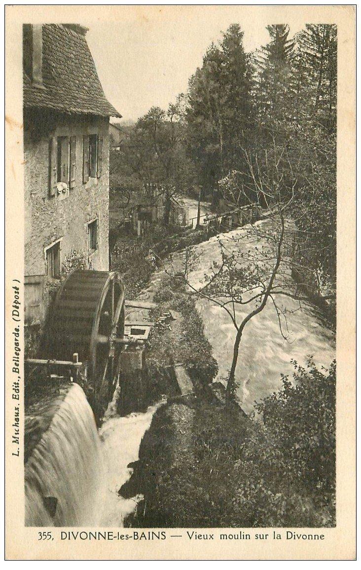 carte postale ancienne 01 DIVONNE-LES-BAINS. Vieux Moulin à Eau 1932