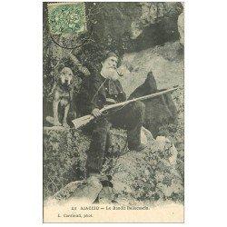 carte postale ancienne 20 AJACCIO. Le Bandit Bellacoscia vers 1907