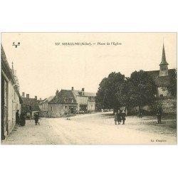 carte postale ancienne 03 MEAULNE. Place de l'Eglise