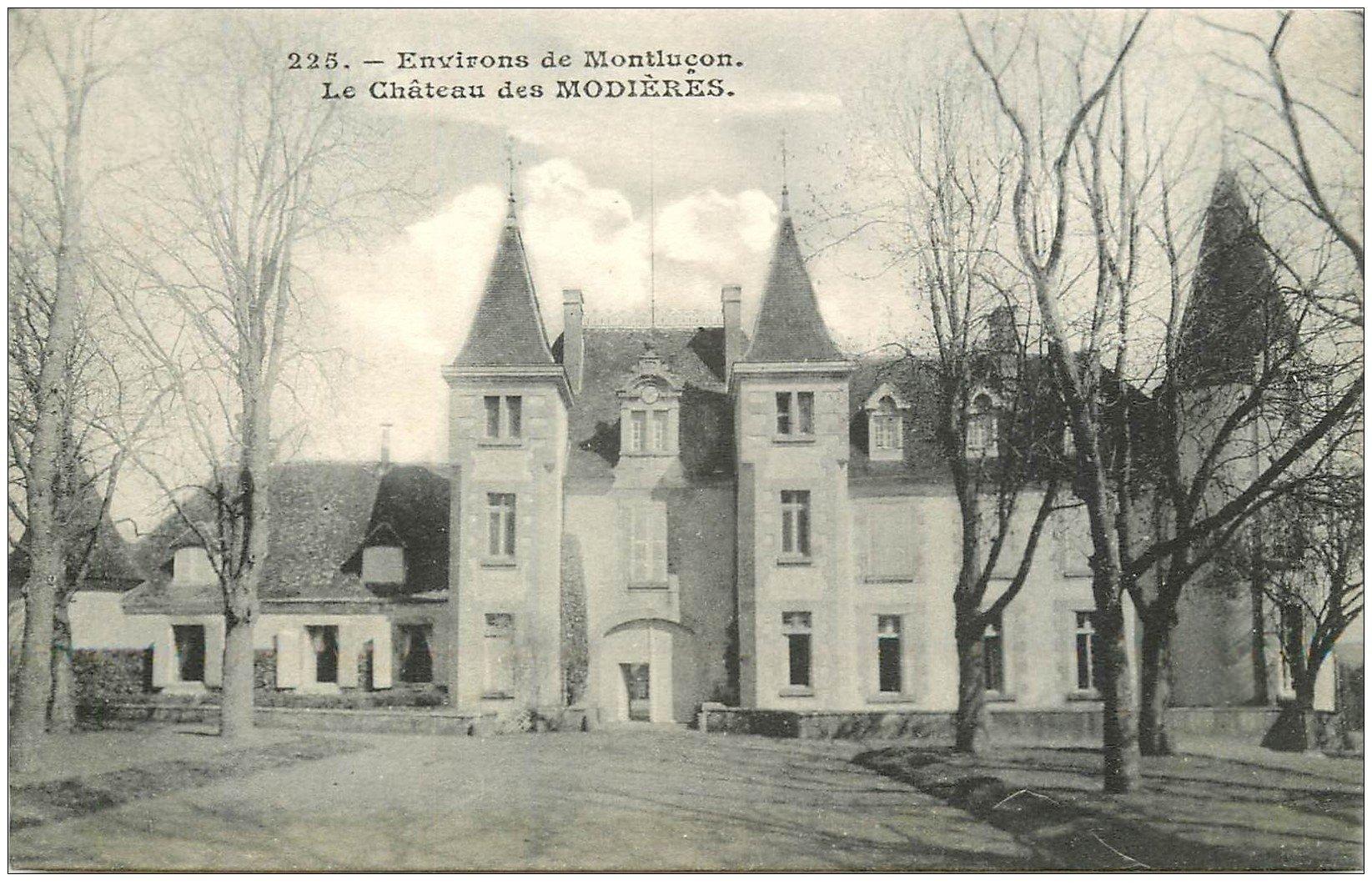 carte postale ancienne 03 MODIERES. Le Château