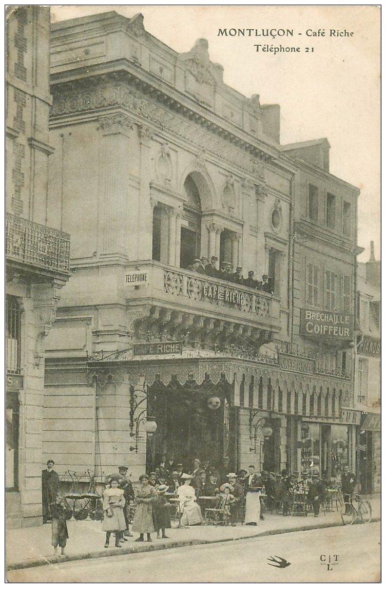 carte postale ancienne 03 MONTLUCON. Café Riche et Bréchaille coiffeur