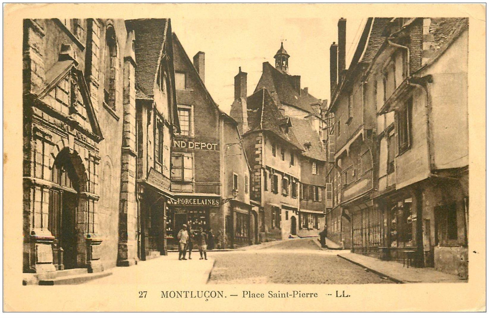 carte postale ancienne 03 MONTLUCON. Place Saint-Pierre. Dépot de Porcelaines