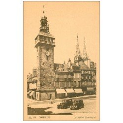 carte postale ancienne 03 MOULINS. Beffroi municipal voitures anciennes