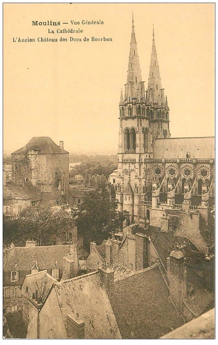 carte postale ancienne 03 MOULINS. Cathédrale et ancien Château des Ducs de Bourbon