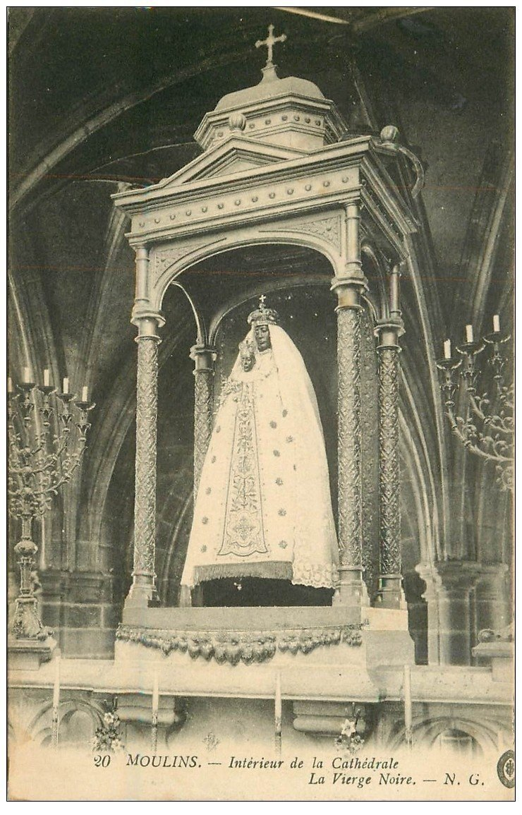 carte postale ancienne 03 MOULINS. Cathédrale Vierge Noire 1916