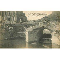 carte postale ancienne 77 MEAUX. Pont des Moulins détruit par le Génie Anglais Guerre 1914-18