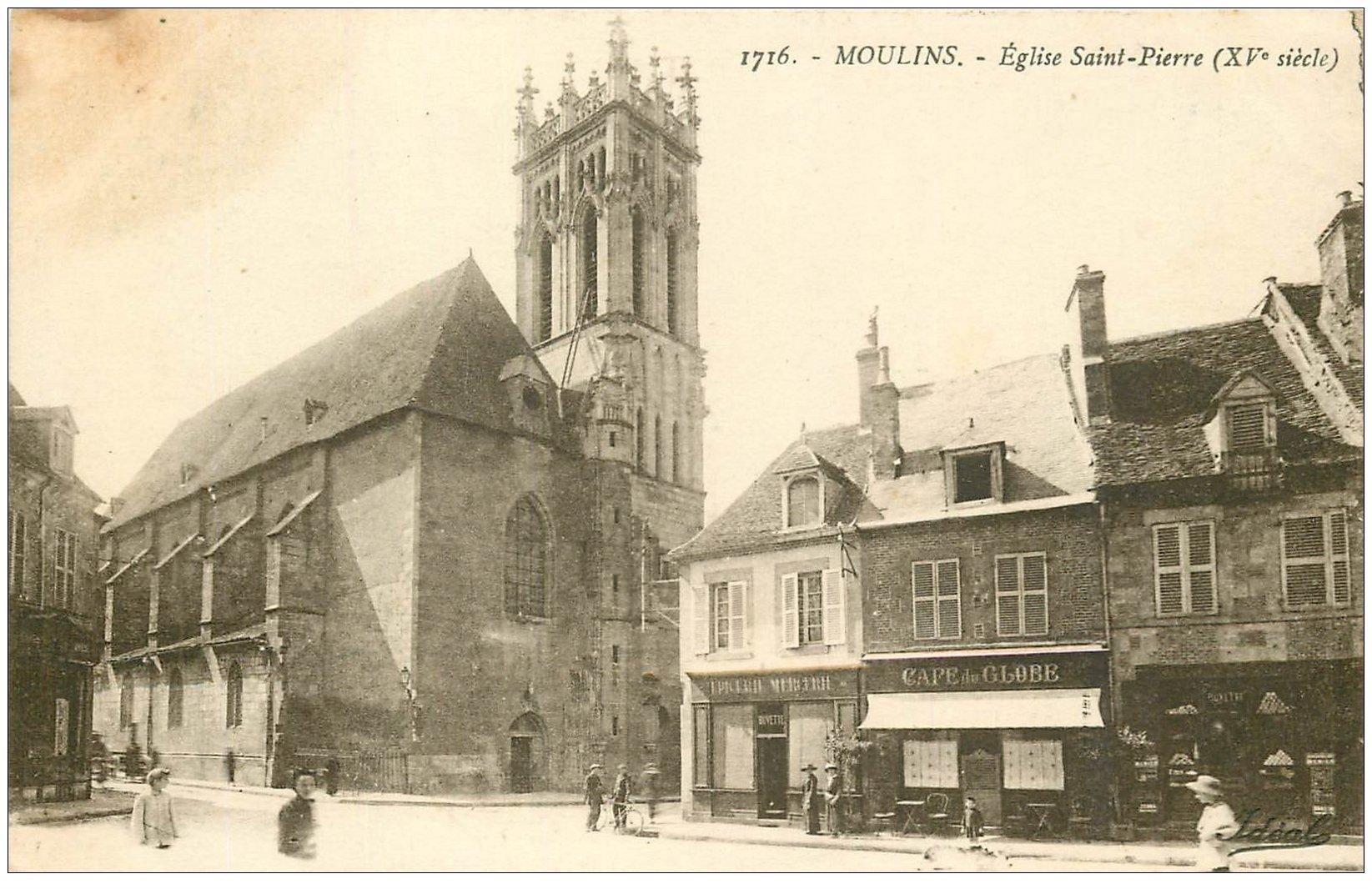 carte postale ancienne 03 MOULINS. Eglise Saint-pierre. Café du Globe et Buvette