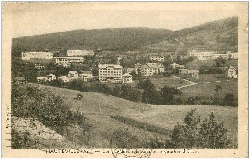 carte postale ancienne 01 HAUTEVILLE. Sanatorium et Quartier d'Orcet 1937