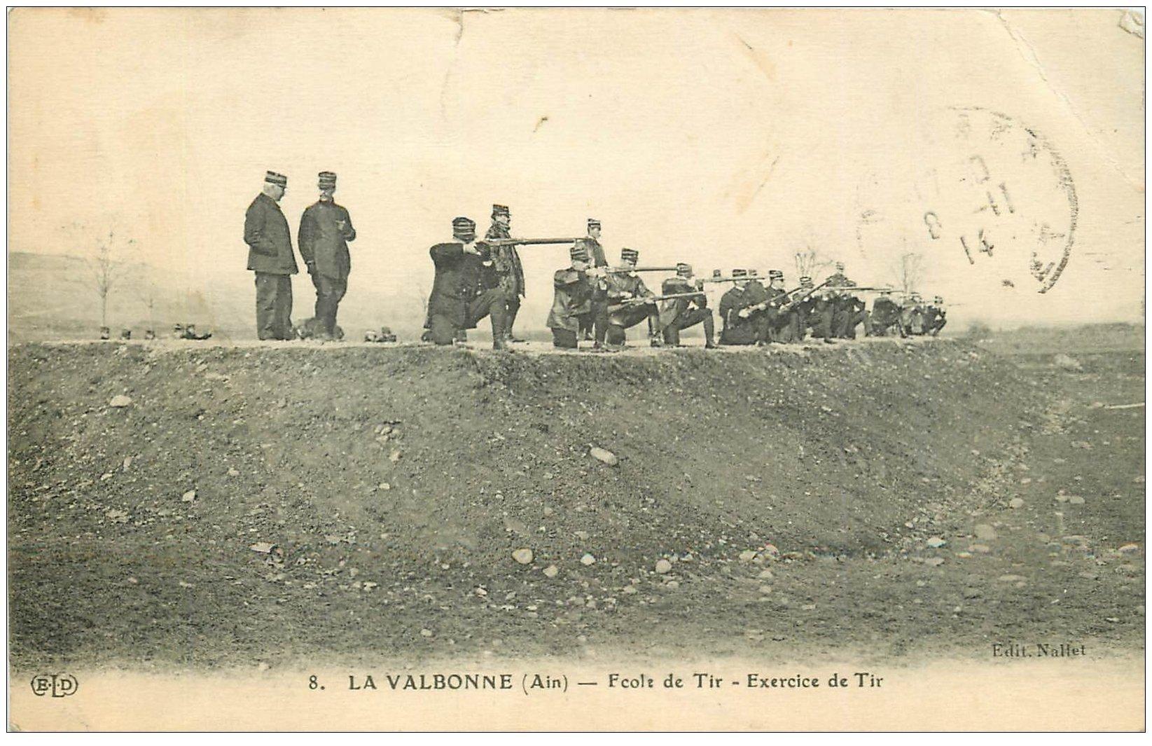 carte postale ancienne 01 LA VALBONNE. Ecole et Exercice de Tir
