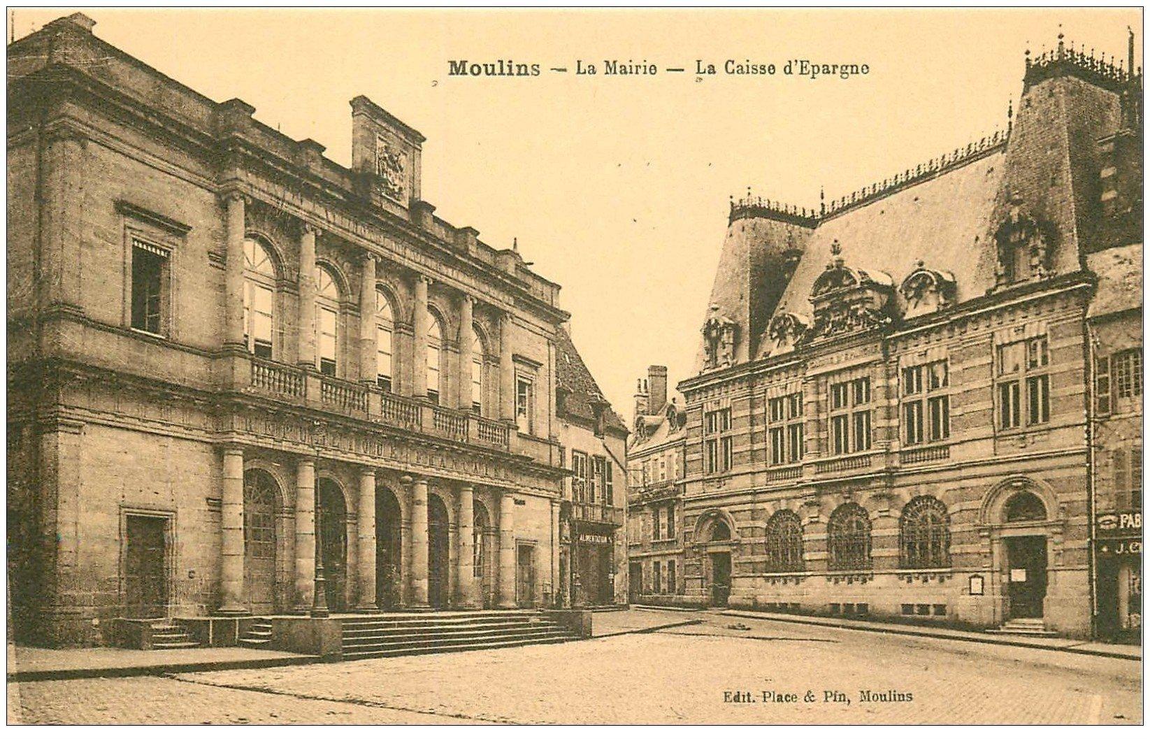 carte postale ancienne 03 MOULINS. Mairie et Caisse d'Epargne