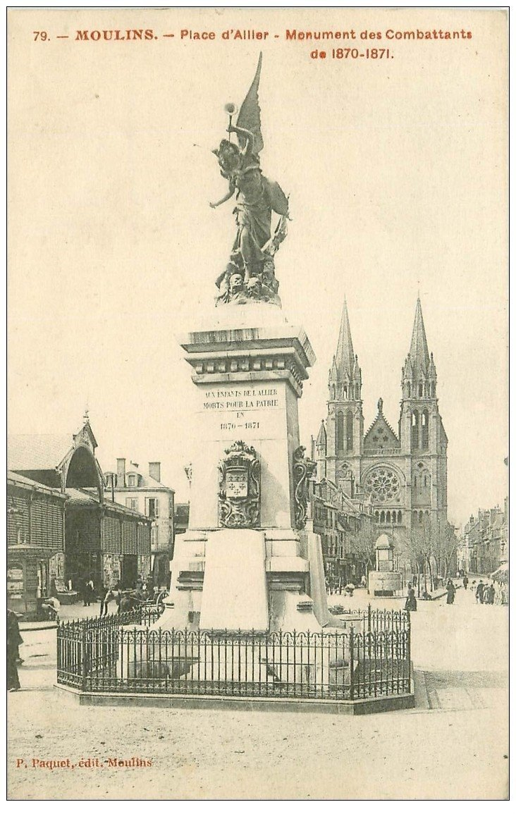 carte postale ancienne 03 MOULINS. Monument Combattants Place d'Allier