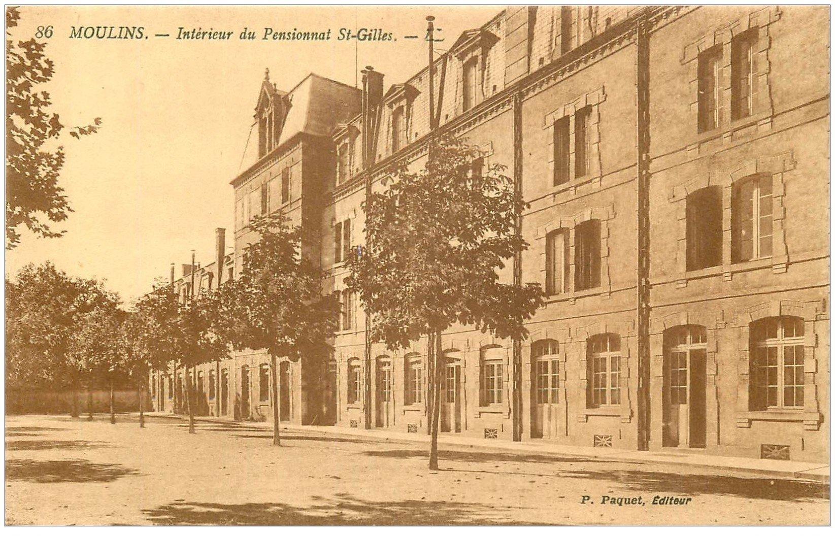 carte postale ancienne 03 MOULINS. Pensionnat Saint-Gilles