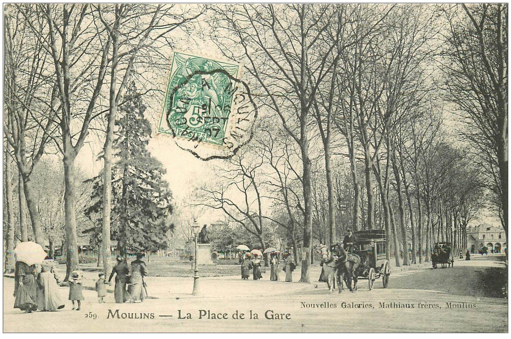 carte postale ancienne 03 MOULINS. Place de la Gare 1907. Attelage Fiacre Taxi
