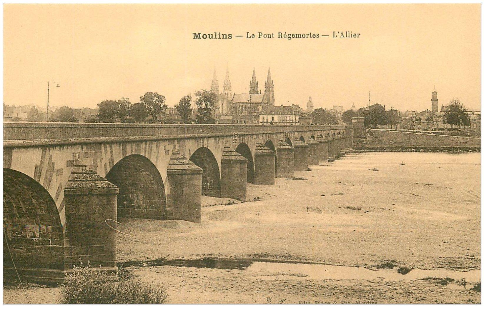 carte postale ancienne 03 MOULINS. Pont Régemortes l'Allier