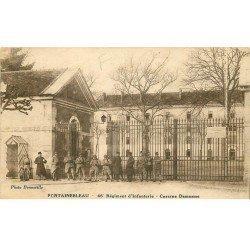 carte postale ancienne 77 FONTAINEBLEAU. 46° Régiment Infanterie Caserne Damesme