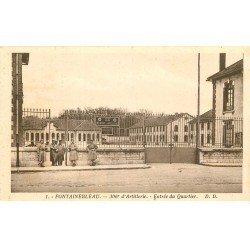 carte postale ancienne 77 FONTAINEBLEAU. 306° Artillerie Entrée du Quartier