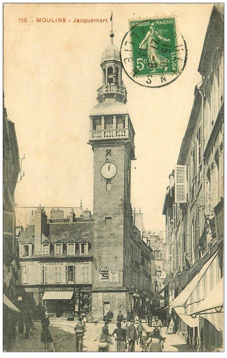 carte postale ancienne 03 MOULINS. Tour Jacquemart 1913. Droguerie générale