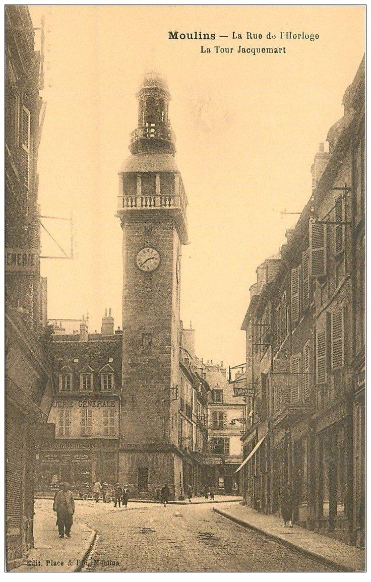 carte postale ancienne 03 MOULINS. Tour Jacquemart Rue de l'Horloge
