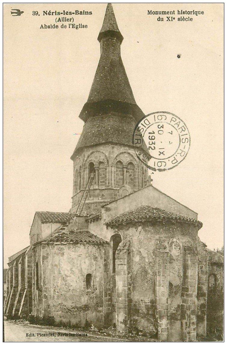 carte postale ancienne 03 NERIS-LES-BAINS. Abside de l'Eglise 1932