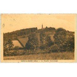 carte postale ancienne 03 NERIS-LES-BAINS. Chapelle Saint-Joseph vers 1934. Carte dentelée à la ficelle