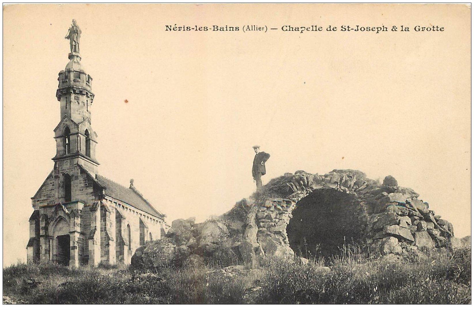 carte postale ancienne 03 NERIS-LES-BAINS. Grotte et Chapelle Saint-Joseph