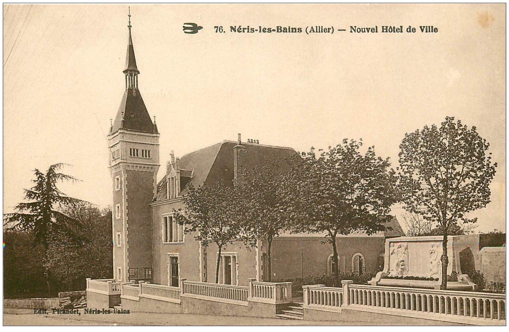 carte postale ancienne 03 NERIS-LES-BAINS. Hôtel de Ville