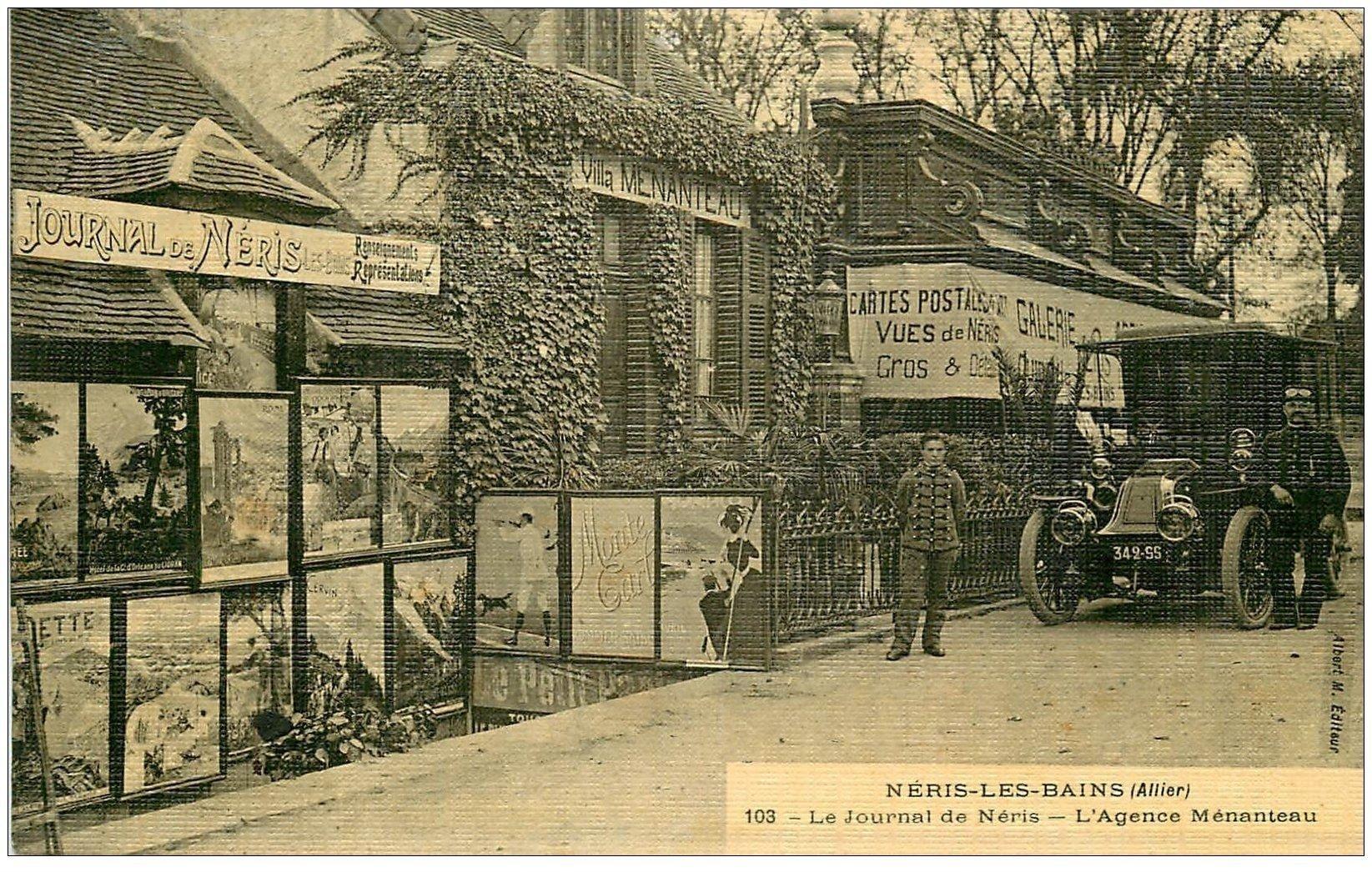 carte postale ancienne 03 NERIS-LES-BAINS. Journal de Néris et Galerie Cartes Postales. Chauffeur de Tacot Agence Ménanteau