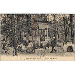 carte postale ancienne 03 NERIS-LES-BAINS. Le Kiosque et la Musique. Musiciens