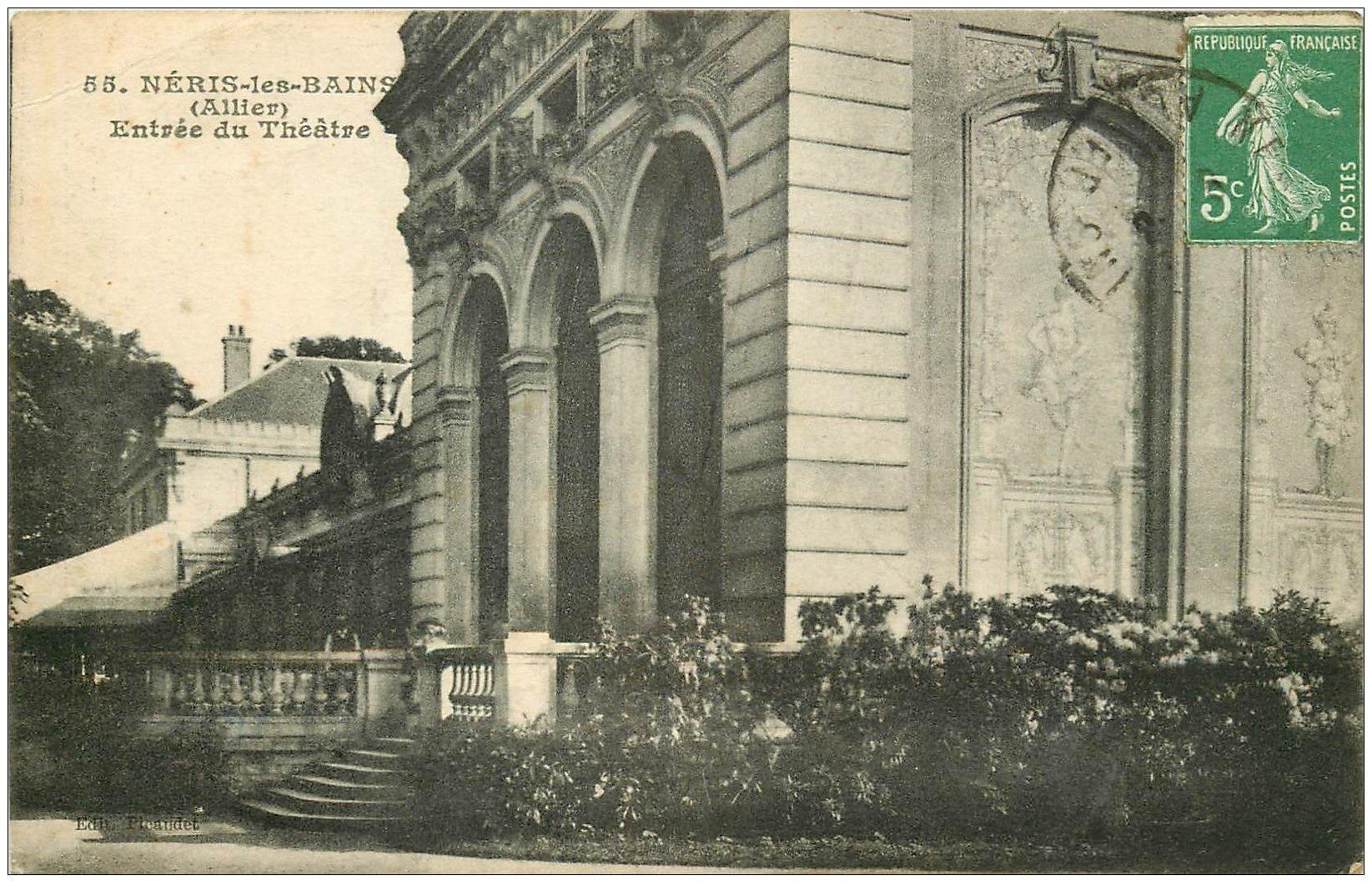 carte postale ancienne 03 NERIS-LES-BAINS. Le Théâtre 1919