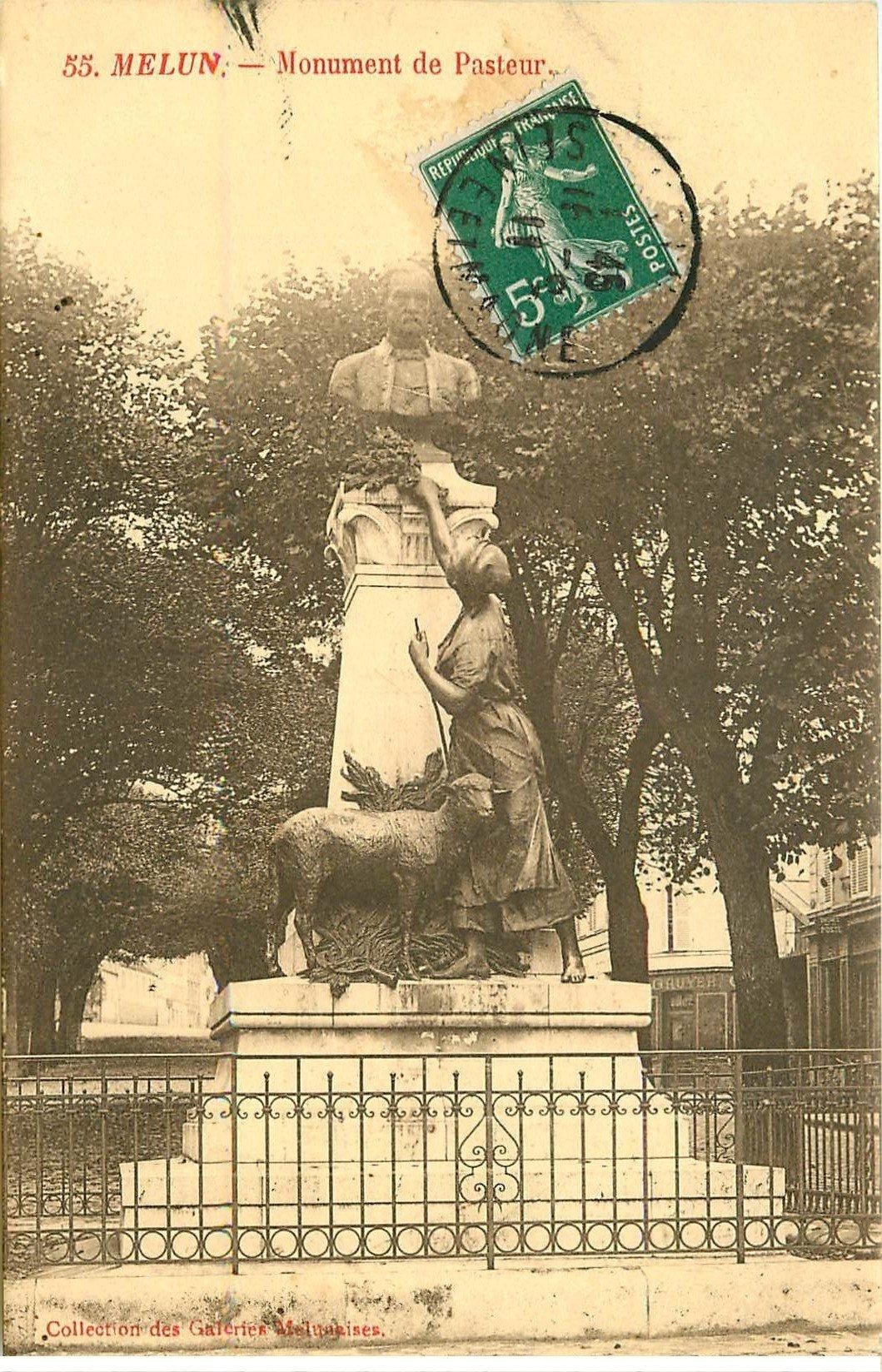 carte postale ancienne 77 MELUN. Monument Pasteur 1911