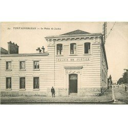 carte postale ancienne 77 FONTAINEBLEAU. Le Palais de Justice